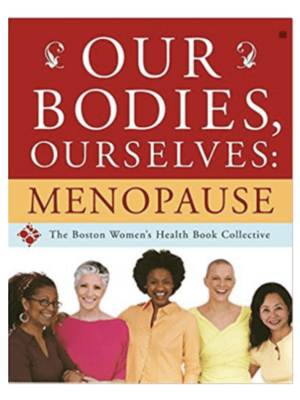 Our bodies, ourselves menopause book