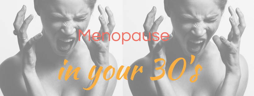 menopause in your 30s
